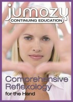 Comprehensive Reflexology: The Hand Continuing Education CE