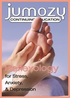 Reflexology for Stress, Anxiety, and Depression Continuing Education CE