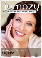 Anti-Aging Treatments for Oily Skin Continuing Education CE